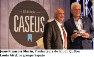 Jean-François Morin, Producteurs de lait du Québec Louis Aird, La Maison Alexis de Portneuf, Groupe Saputo