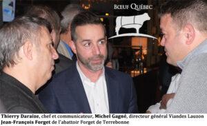 Thierry Daraize, chef et communicateur, Michel Gagné, directeur général Viandes Lauzon