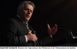 Laurent Lessard, Ministre de l'Agriculture des Pêcheries et de l'Alimentation du Québec