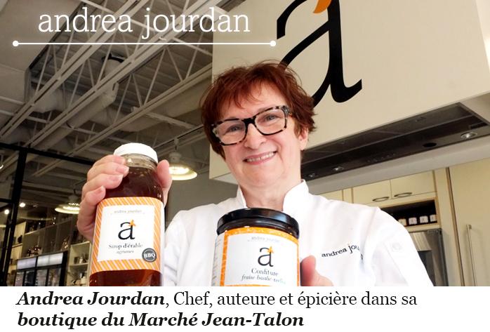 Andrea Jourdan chef, auteure, épicière