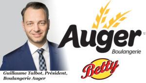 Guillaume Talbot président Boulangerie Auger acquiert la marque Betty