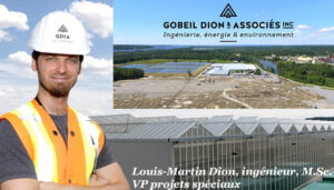 Louis-Martin Dion, ingénieur, M.Sc. VP projets spéciaux