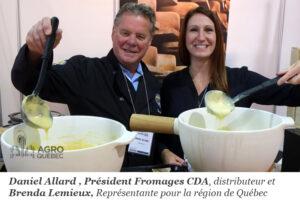 Daniel Allard, Brenda Lemieux, Fromages CDA