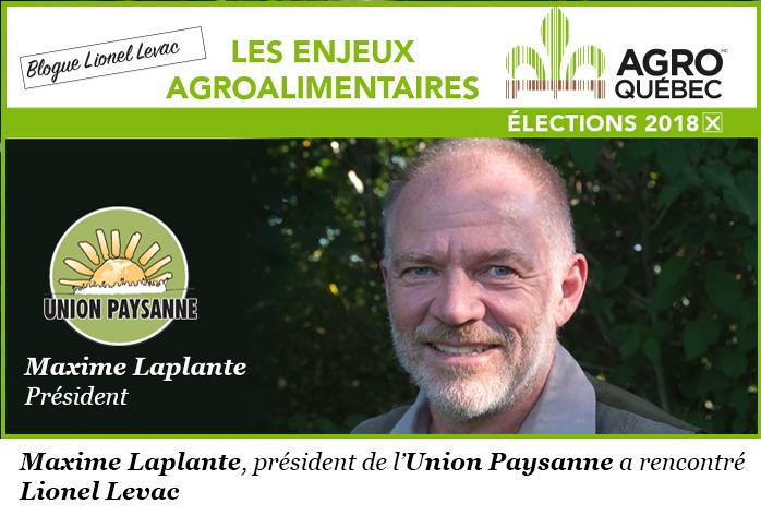 Maxime Laplante, Union Paysanne