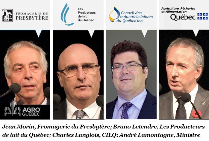 Jean Morin, Fromagerie du Presbytère, Bruno Letendre, Producteurs de lait du Québec, Charles Langlois, Conseil des Industriels Laitiers du Québec, André Lamontagne, ministre de l'Agriculture du Québec