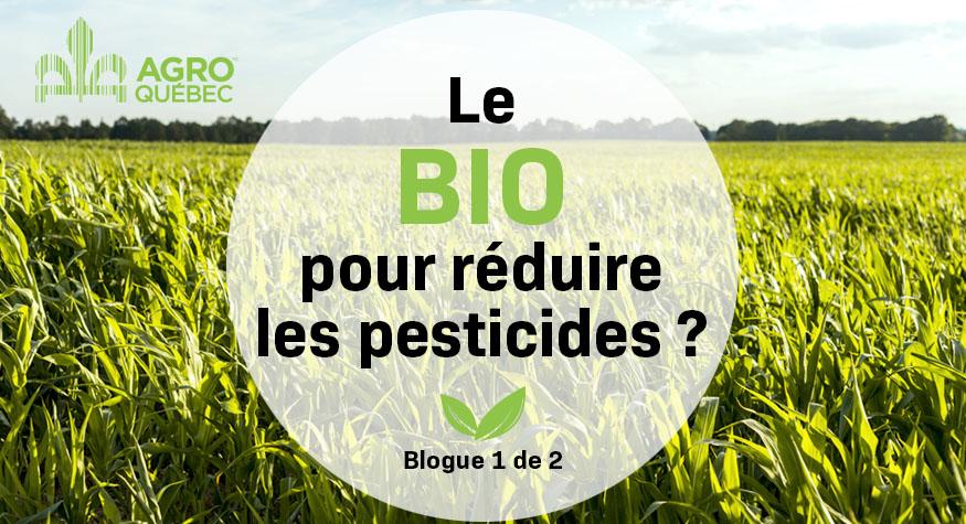 Le bio pour réduire les pesticides