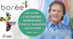 UN PLAN D'AUTONOMIE ALIMENTAIRE POUR LE SAGUENAY-LAC-ST-JEAN